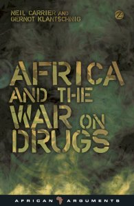 Co-authored by Neil Carrier - a researcher based at the African Studies Centre, Oxford and Gernot Klantschnig - a lecturer in International Studies at the University of Nottingham, Ningbo, China.