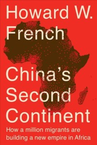 chinas-second-continent-howard-french